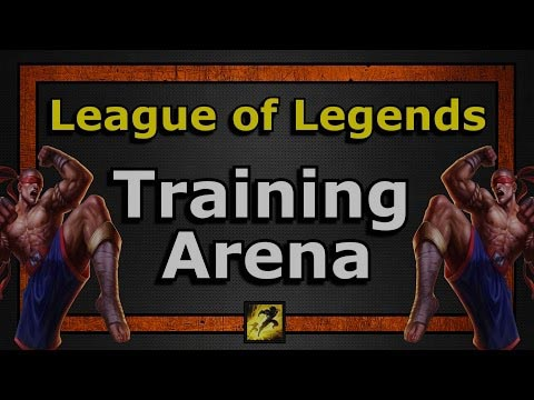 LoL Training arena